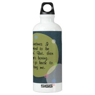 Manchmal täusche ich vor, normales Zitat-Kreis-Mod Wasserflasche
