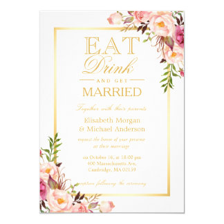 MANGEZ la boisson et soyez mariage floral marié Carton D'invitation 12,7 Cm X 17,78 Cm