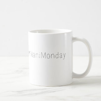#mani Montag-Kaffee-Tasse Kaffeetasse
