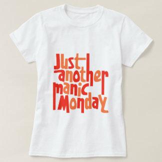 Manic Montag-80er Retro Pop-Kultur-Typografie T-Shirt