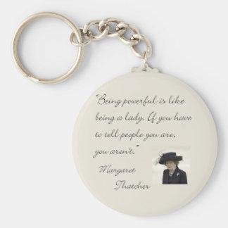 """Margaret Thatcher-Zitat """", das ist stark… """" Standard Runder Schlüsselanhänger"""