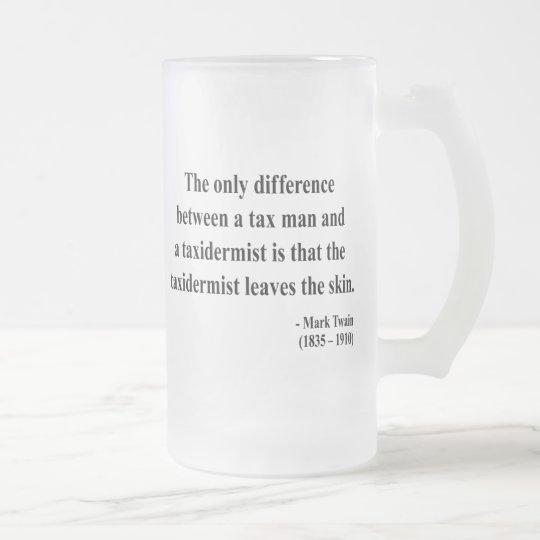 Mark Twain-Zitat 3a Matte Glastasse