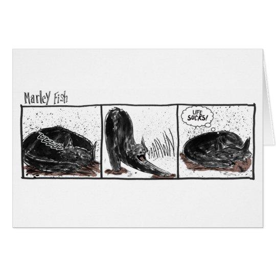 Marley Fische: Leben ist zum Kotzen Grußkarte