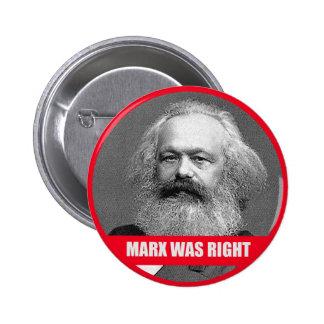 Marx hatte Recht Runder Button 5,7 Cm
