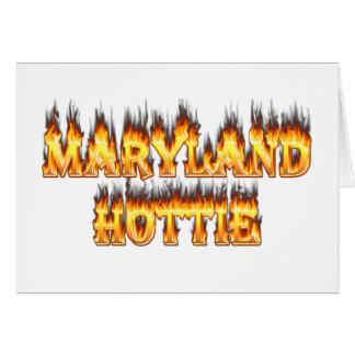 Maryand hottie Feuer und Flammenentwurf Karte