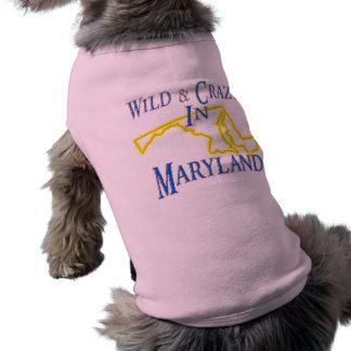 Maryland - wild und verrückt shirt