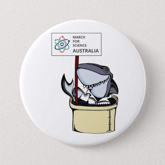 März für Wissenschaft Australien - Haifisch - Runder Button 7,6 Cm