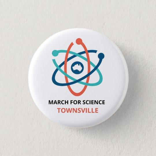 März für Wissenschaft - Townsville - Runder Button 3,2 Cm