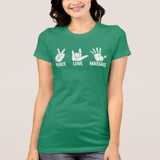 Massage-T - Shirt: Frieden, Liebe, massieren Weiß T-Shirt