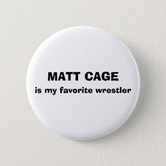 Matt-Käfig-Knopf Runder Button 5,7 Cm