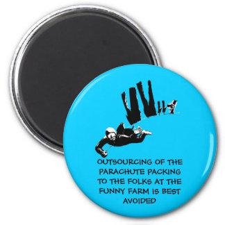 Mauvais goût mais parachutisme drôle magnet rond 8 cm