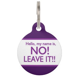 Médaillon Pour Animaux Non, le laissent ! Étiquette d'identification