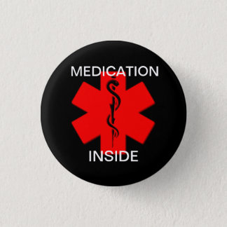 Medikation innerhalb des medizinischen wachsamen runder button 3,2 cm