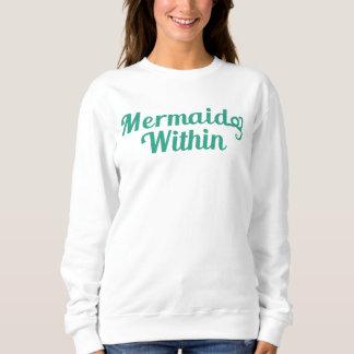 Meerjungfrau innen sweatshirt