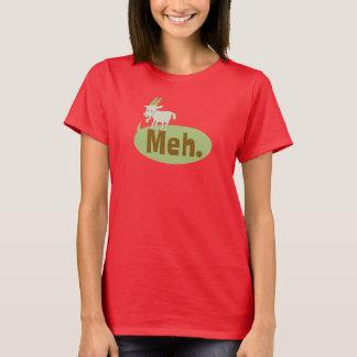 Meh (sagte die Ziege), lustiger Wordplay-T - Shirt