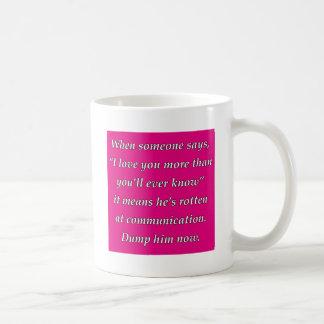 mehr als Sie wissen überhaupt Tasse