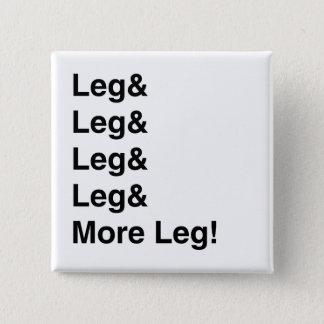 Mehr Bein! Quadratischer Button 5,1 Cm