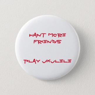 Mehr Freunde Runder Button 5,7 Cm