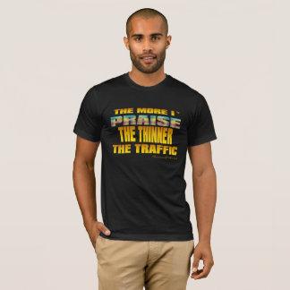 MEHR I-LOB-GOTT DER VERDÜNNER DER VERKEHR (TM) T-Shirt