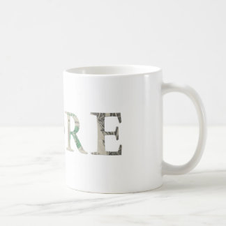 """Mehr "" Kaffeetasse"