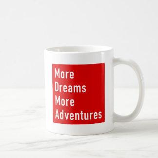 Mehr träumt mehr Abenteuer Kaffeetasse