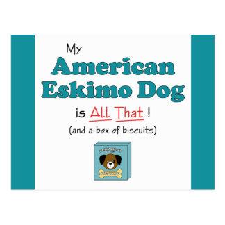 Mein amerikanischer Eskimohund ist aller das! Postkarte