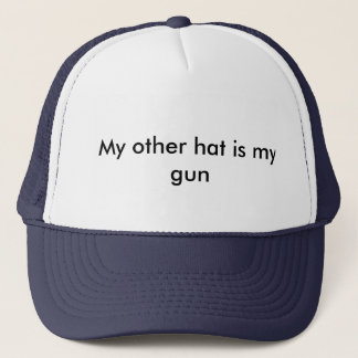Mein anderer Hut ist mein Gewehr Truckerkappe