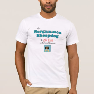 Mein Bergamasco Schäferhund ist aller das T-Shirt