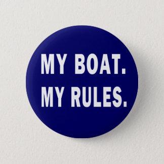 Mein Boot. Meine Regeln - lustige Bootfahrt Runder Button 5,7 Cm