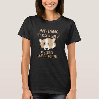 Mein Corgi kann - niedlichen lustigen Hund besser T-Shirt
