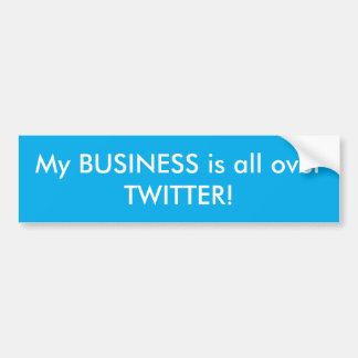Mein Geschäft ist ganz über Twitter-Autoaufkleber Autoaufkleber