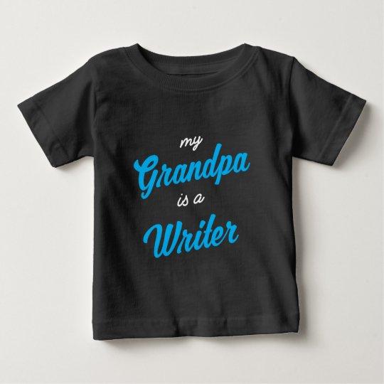 Mein Großvater ist ein Verfasser Baby T-shirt
