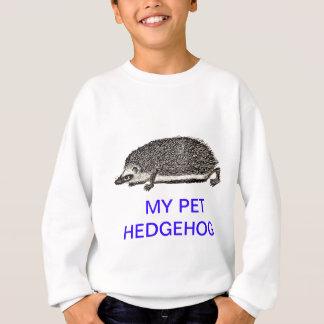 MEIN HAUSTIER-IGEL - Sie sollten ein erhalten Sweatshirt