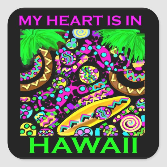 MEIN HERZ IST IN HAWAII QUADRATISCHER AUFKLEBER