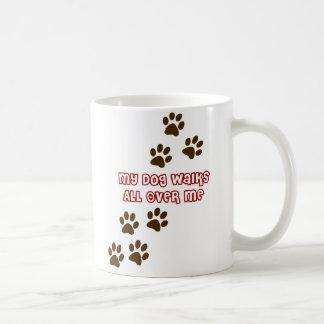 Mein Hund geht ganz über mich Kaffee Tassen