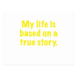 Mein Leben basiert auf einer wahren Geschichte Postkarte