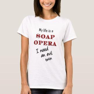 Mein Leben ist ein Seifen-Opern-schlechter DoppelT T-Shirt