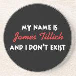 Mein Name ist James Tillich Getränkeuntersetzer