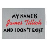 Mein Name ist James Tillich Karten