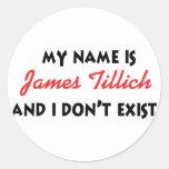 Mein Name ist James Tillich Runder Aufkleber