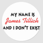 Mein Name ist James Tillich Runder Sticker