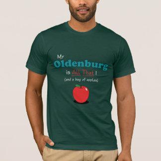 Mein Oldenburg ist alles das! Lustiges Pferd T-Shirt