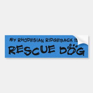Mein Rhodesian Ridgeback ist ein Rettungs-Hund Autoaufkleber