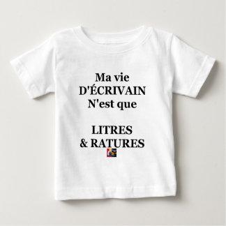 Mein Schriftstellerleben ist nur LITER UND Baby T-shirt