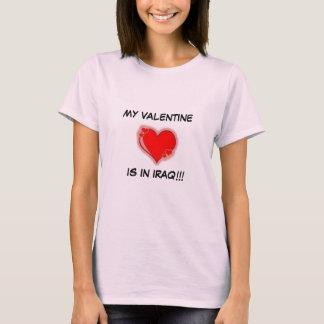 MEIN VALENTINSGRUSS IST IM IRAK!!! T-Shirt