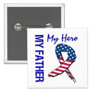 Mein Vater mein Held-patriotisches Schmutz-Band Anstecknadel