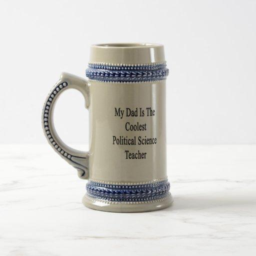 Mein Vati ist der coolste politische Wissenschafts Tee Tasse