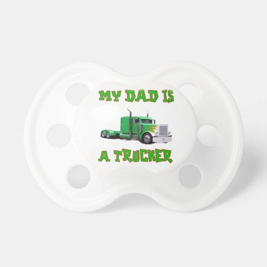 Mein Vati ist ein Fernlastfahrer-Schnuller Schnuller