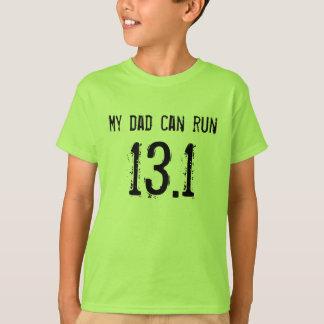 Mein Vati kann 13,1 laufen lassen -- Kann Ihr? T-Shirt