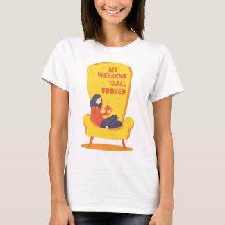 Mein Wochenende ist alles gebucht - Spaß-Shirt T-Shirt
